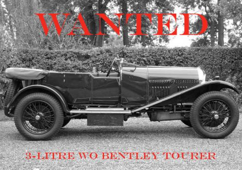 WANTED - 3-litre WO BENTLEY tourer